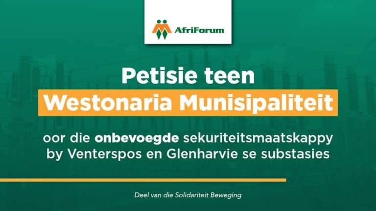 Petisie teen Westonaria Munisipaliteit vir die onbekwame sekuriteitsmaatskappy by Venterspos en Glenharvie se substasies