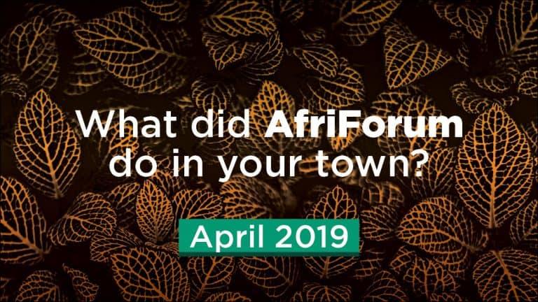 Afriforum- Success: April 2019