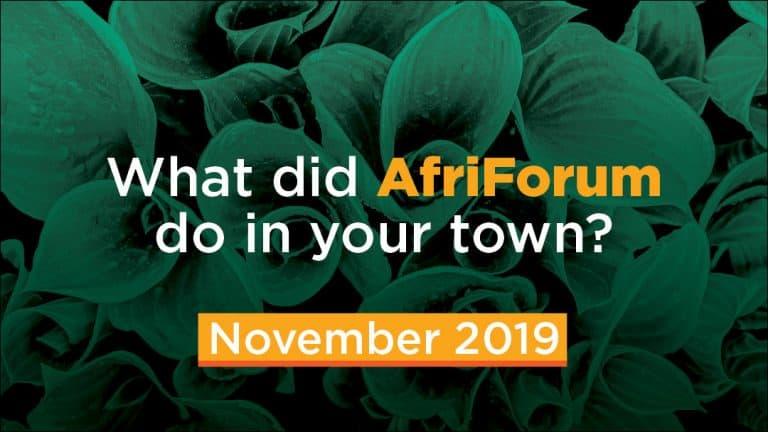 AFRIFORUM- SUCCESS: NOVEMBER 2019
