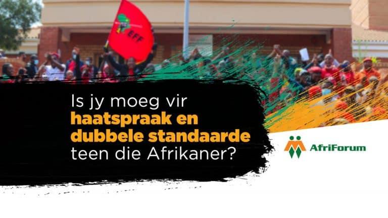 IS JY MOEG VIR HAATSPRAAK EN DUBBELE STANDAARDE TEEN DIE AFRIKANER?