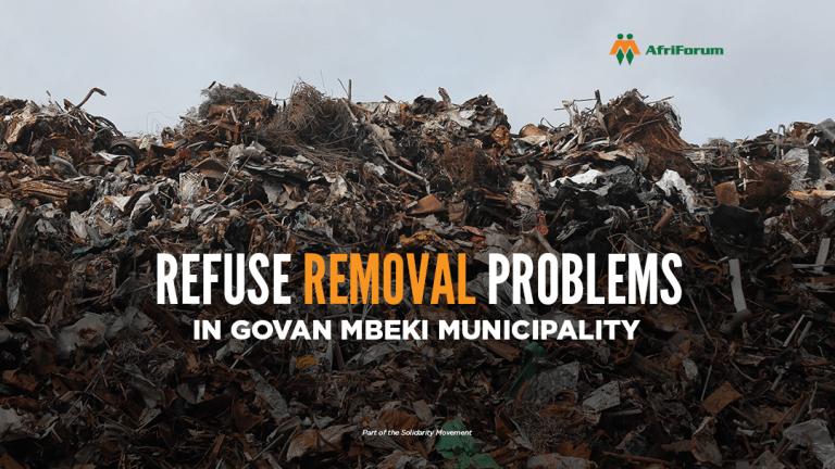 REFUSE REMOVAL PROBLEMS IN GOVAN MBEKI MUNICIPALITY