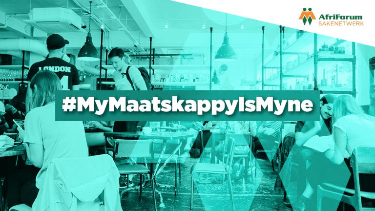 #MyMaatskappyIsMyne
